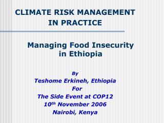 Managing Food Insecurity in Ethiopia