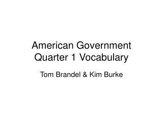 American Government Quarter 1 Vocabulary