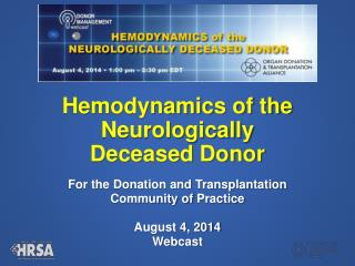 Hemodynamics of the Neurologically Deceased Donor
