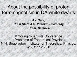About the possibility of proton ferromagnetism in DA white dwarfs