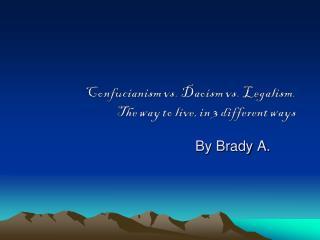 By Brady A.