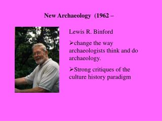 New Archaeology  (1962 �