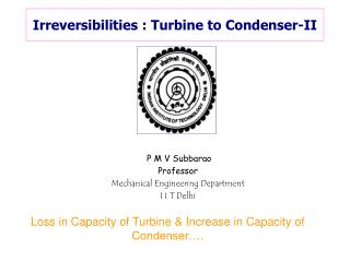 Irreversibilities : Turbine to Condenser-II