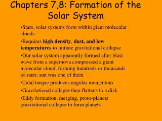 Chapters 7,8: Formation of the Solar System