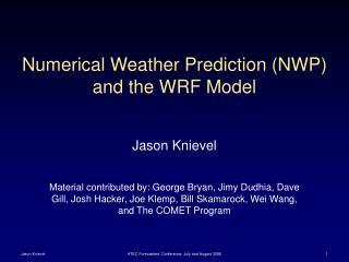 Numerical Weather Prediction (NWP) and the WRF Model