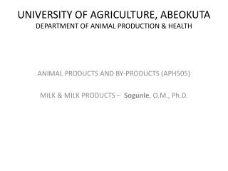 UNIVERSITY OF AGRICULTURE, ABEOKUTA DEPARTMENT OF ANIMAL PRODUCTION & HEALTH