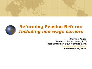 Reforming Pension Reform:  Including non wage earners