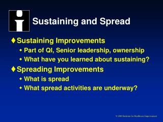 Sustaining and Spread