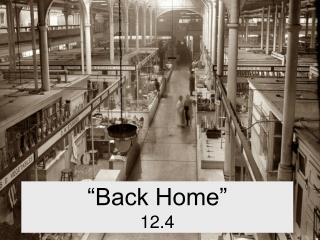 """Back Home"" 12.4"