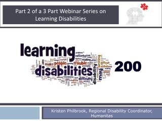 Part  2  of a 3 Part Webinar Series on Learning Disabilities