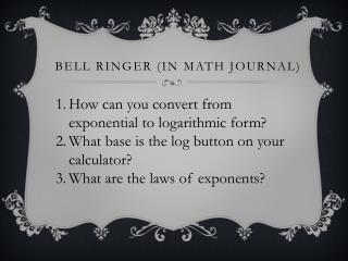 Bell Ringer (in Math Journal)