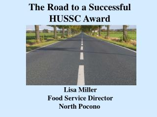 The Road to a Successful HUSSC Award