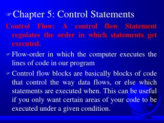 Chapter 5: Control Statements