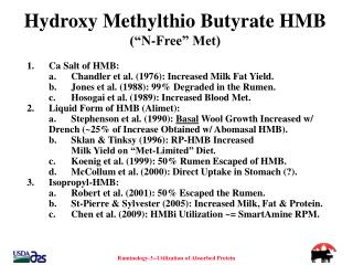 "Hydroxy Methylthio Butyrate HMB  (""N-Free"" Met)"
