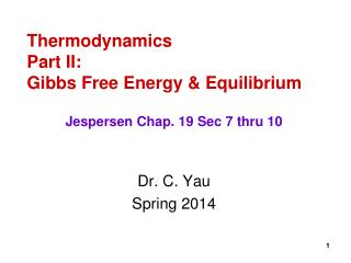Thermodynamics Part II: Gibbs Free Energy & Equilibrium