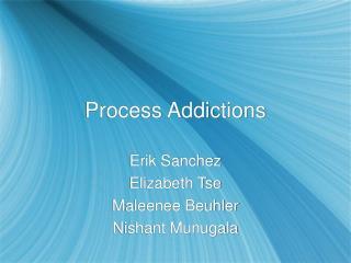 Process Addictions