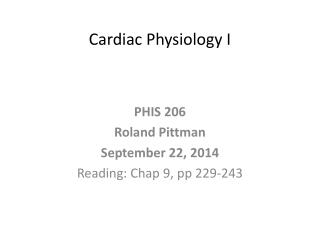 Cardiac Physiology I