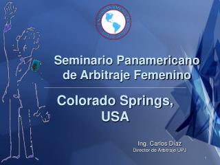 Seminario Panamericano de Arbitraje Femenino