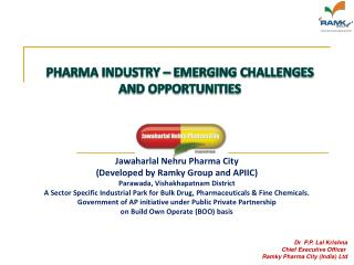PHARMA INDUSTRY – EMERGING CHALLENGES AND OPPORTUNITIES