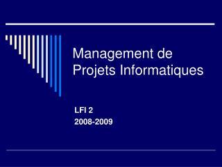 Management de Projets Informatiques