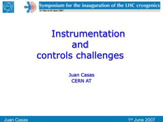 Instrumentation and controls challenges