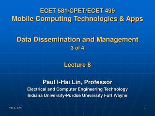 ECET 581/CPET/ECET 499 Mobile Computing Technologies & Apps