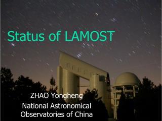 Status of LAMOST