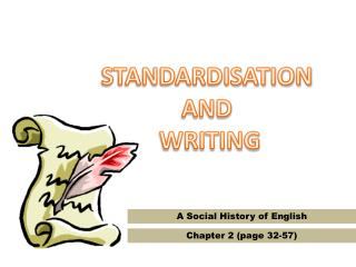STANDARDISATION  AND  WRITING