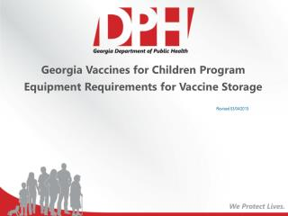 Georgia Vaccines for Children Program Equipment Requirements for Vaccine Storage