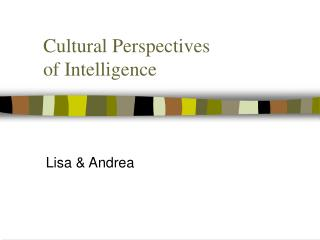Cultural Perspectives of Intelligence