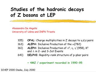 Studies of the hadronic decays of Z bosons at LEP