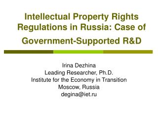 Intellectual Property Rights Regulations in Russia: Case of Government-Supported R&D