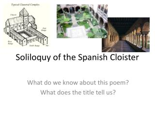 Soliloquy of the Spanish Cloister