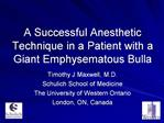 A Successful Anesthetic Technique in a Patient with a Giant Emphysematous Bulla