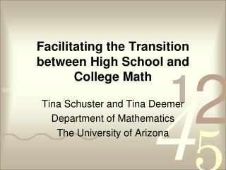 Facilitating the Transition between High School and College Math