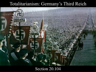Totalitarianism: Germany's Third Reich