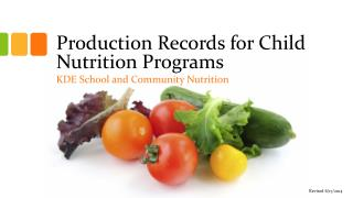 Production Records for Child Nutrition Programs