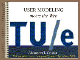 USER MODELING  meets the Web