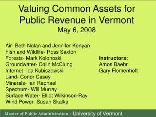 Valuing Common Assets for Public Revenue in Vermont May 6, 2008