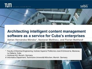 Architecting intelligent content management software as a service for Cuba's enterprises