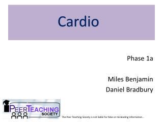 Phase 1a Miles Benjamin Daniel Bradbury