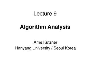 Lecture 9 Algorithm Analysis