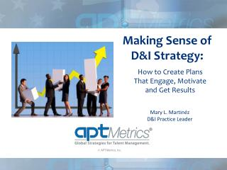 Making Sense of  D&I  Strategy: