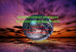 Synchronization strategies for global computing models