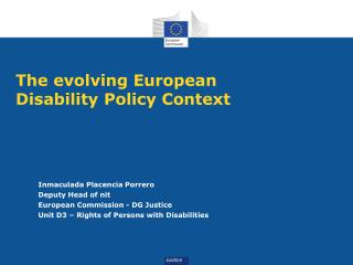 The evolving European   Disability Policy Context