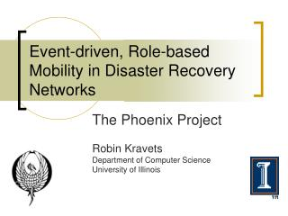 Event-driven, Role-based Mobility in Disaster Recovery Networks
