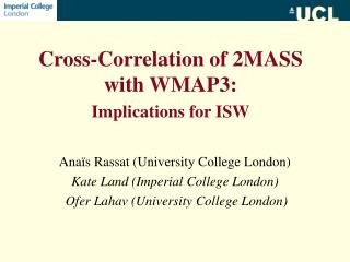 Cross-Correlation of 2MASS with WMAP3:  Implications for ISW