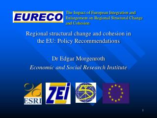 The Impact of European Integration and Enlargement on Regional Structural Change and Cohesion
