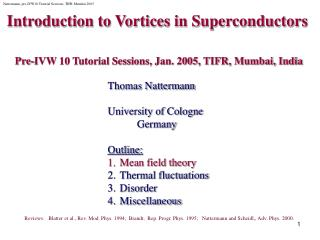 Introduction to Vortices in Superconductors