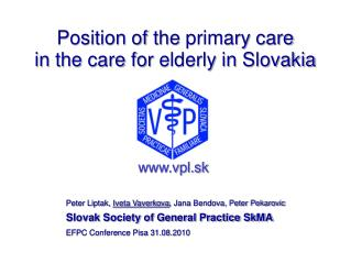 Position of the primary care in  the care for elderly in  Slovakia